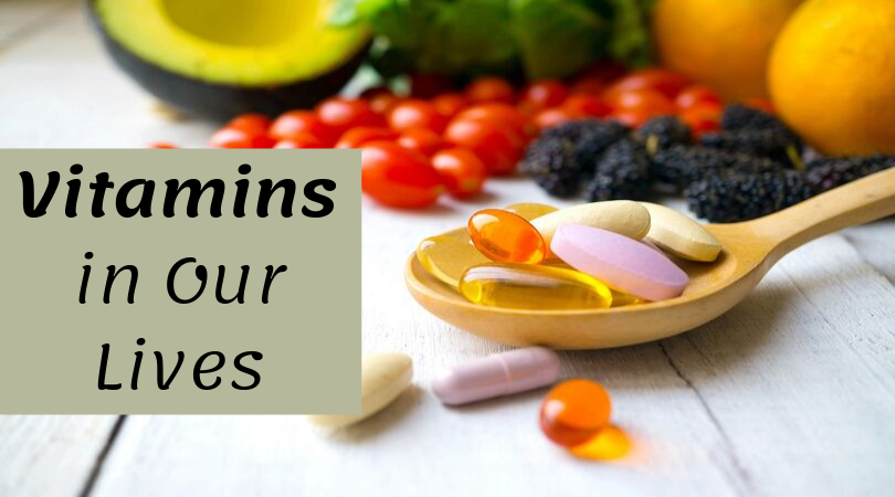 Vitamins in Our Lives
